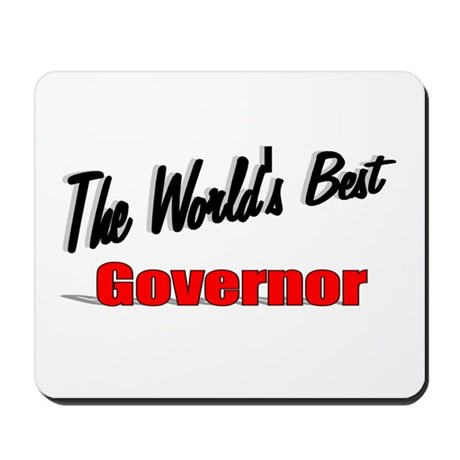 """The World's Best Governor"" Mousepad"