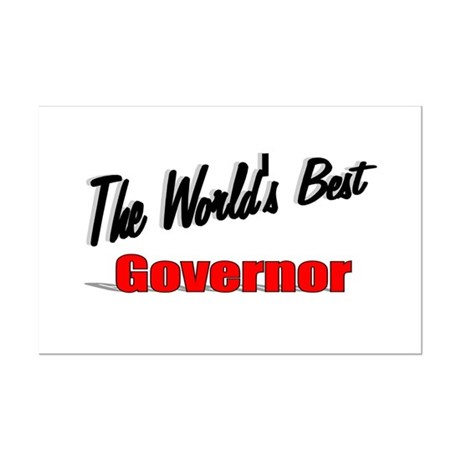 """The World's Best Governor"" Mini Poster Print"