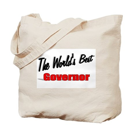 """The World's Best Governor"" Tote Bag"