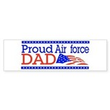 Proud Airforce dad Bumper Bumper Sticker