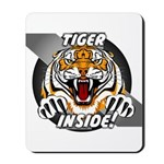 Tiger Inside Mousepad
