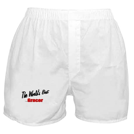 """The World's Best Grocer"" Boxer Shorts"