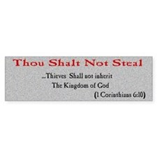 Thou Shalt not Steal Bumper Bumper Sticker