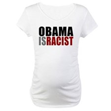 Obama Is Racist Shirt