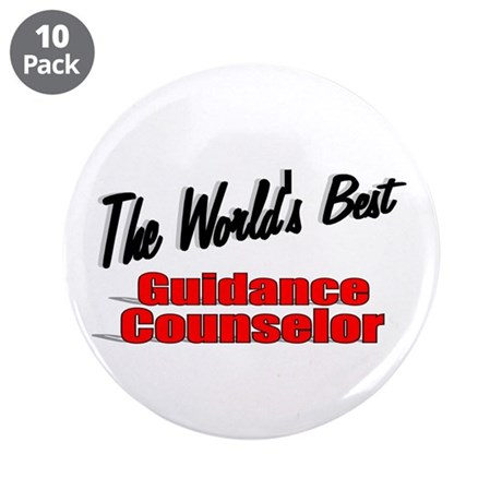 """ The World's Best Guidance Counselor"" 3.5"" Button"