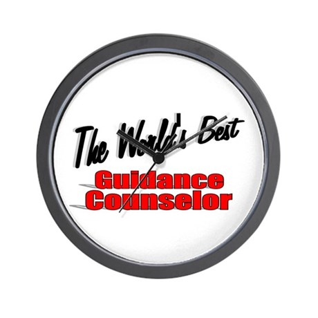 """ The World's Best Guidance Counselor"" Wall Clock"