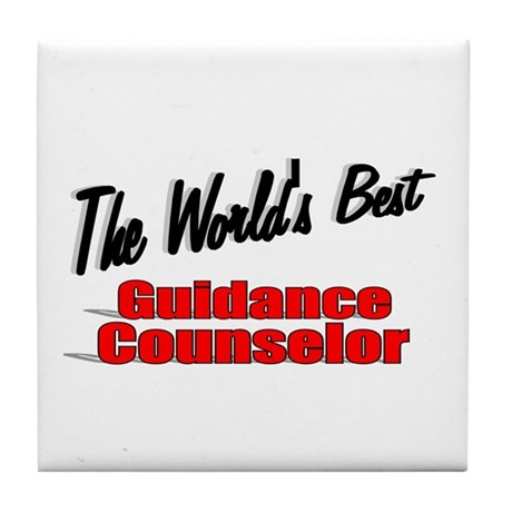 """ The World's Best Guidance Counselor"" Tile Coaste"