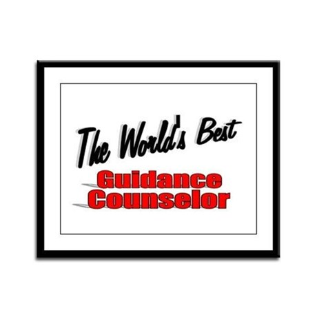 """ The World's Best Guidance Counselor"" Framed Pane"
