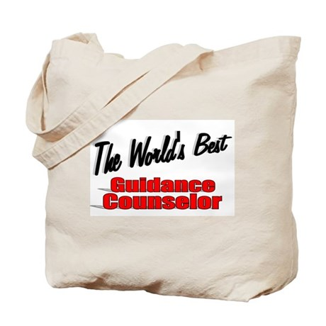 """ The World's Best Guidance Counselor"" Tote Bag"