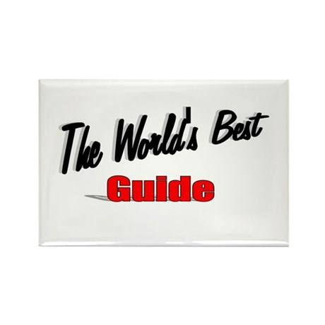 """The World's Best Guide"" Rectangle Magnet (10 pack"