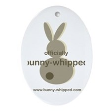 officially bunny-whipped Oval Ornament