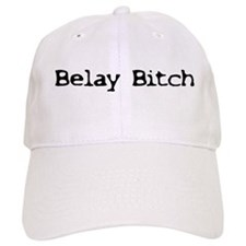 Belay Bitch Baseball Cap
