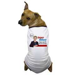 Super Hillary Dog T-Shirt