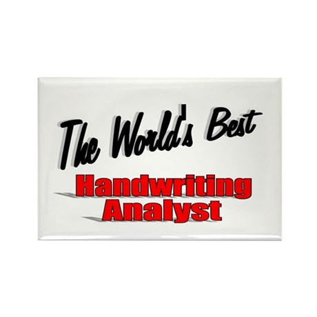 &quot; The World's Best Handwriting Analyist&quot; Rectangle