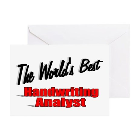 &quot; The World's Best Handwriting Analyist&quot; Greeting