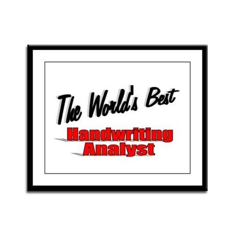 &quot; The World's Best Handwriting Analyist&quot; Framed Pa