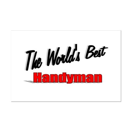 """ The World's Best Handyman"" Mini Poster Print"