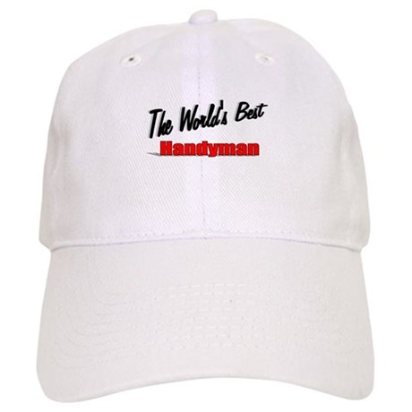 """ The World's Best Handyman"" Cap"