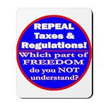 Repeal Taxes #3c Mousepad