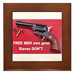 Free Men Own Guns Framed Tile