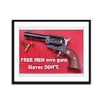 "Free Men Own Guns 8"" hi image Framed Panel Pr"