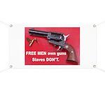 Free Men Own Guns Banner