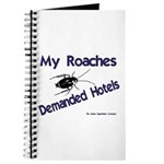 My Roaches Demanded Hotels Journal