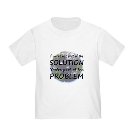 Part of the Solution Toddler T-Shirt