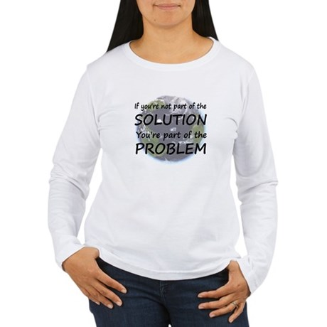 Part of the Solution Women's Long Sleeve T-Shirt