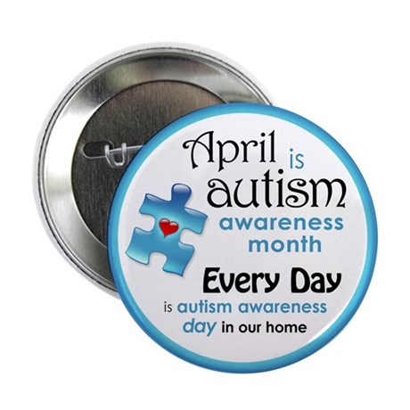 "April Every Day (B) 2.25"" Button"