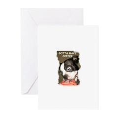 GOTTA HAVE COFFEE Greeting Cards (Pk of 10)