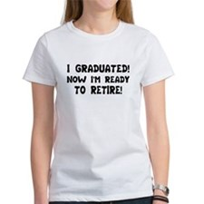 Funny Graduation Retirement T Tee