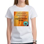 Liberate Oppressed Women Women's T-Shirt