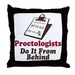 Proctologist Proctology Joke Throw Pillow