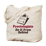 Proctologist Proctology Joke Tote Bag