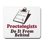 Proctologist Proctology Joke Mousepad