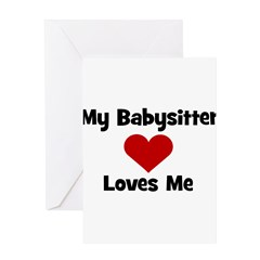 My Babysitter Loves Me! heart Greeting Card