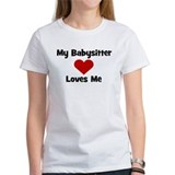 My Babysitter Loves Me! heart Tee