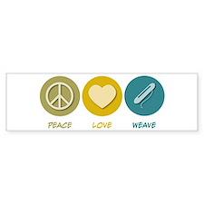 Peace Love Weave Bumper Bumper Sticker