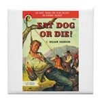 "Coaster - ""Eat Dog Or Die!"""