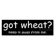 """got wheat?"" Bumper Stickers"