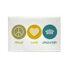 Peace Love Upholstery Rectangle Magnet