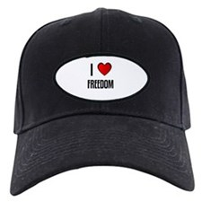 I LOVE FREEDOM Baseball Hat