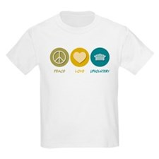 Peace Love Upholstery T-Shirt