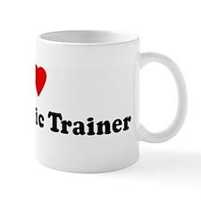 I Love My Athletic Trainer Mug