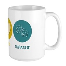 Peace Love Theater Mug