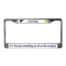 Not just Coursing License Plate Frame