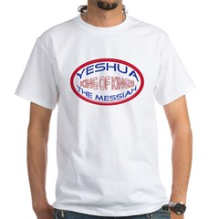 Yeshua The Messiah, King Of Kings White T-Shirt