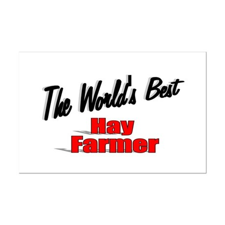 """The World's Best Hay Farmer"" Mini Poster Print"