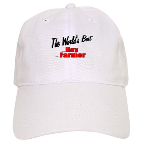 """The World's Best Hay Farmer"" Cap"